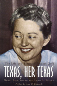 Texas, Her Texas: The Life and Times of Frances Goff