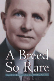 A Breed So Rare: The Life of J. R. Parten, Liberal Texas Oilman, 1896–1992