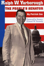 Ralph W. Yarborough: The People's Senator
