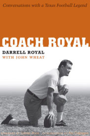 Coach Royal: Conversations with a Texas Football Legend