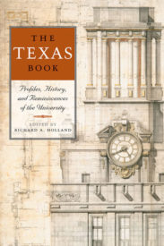 The Texas Book: Profiles, History, and Reminiscences of the University