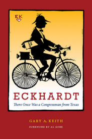 Eckhardt: There Once Was a Congressman from Texas