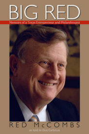 Big Red: Memoirs of a Texas Entrepreneur and Philanthropist