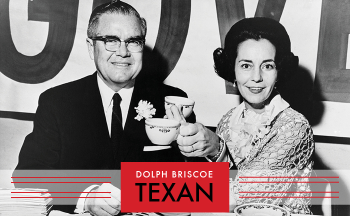 Dolph Briscoe: Texan