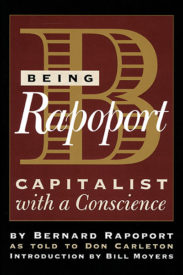 Being Rapoport: Capitalist with a Conscience, 1st Edition