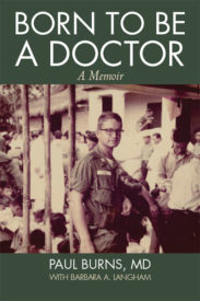 Born to Be a Doctor: A Memoir