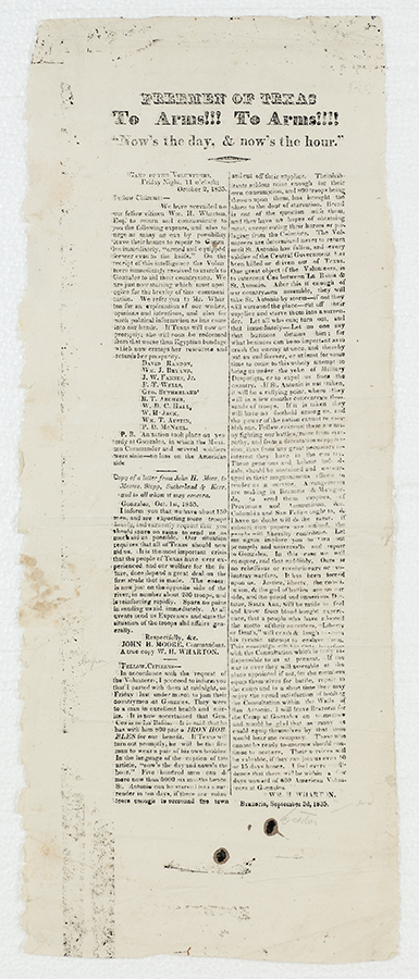 """Broadside that starts with """"Freemen of Texas To Arms!!! To Arms!!!! Now's the day, & now's the hour."""", 1835. Broadside Collection. BC_0247"""